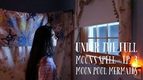 Under the Full Moon's spell - Season 1 Episode 3