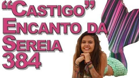 """""""Castigo"""" Encanto da Sereia 384"""
