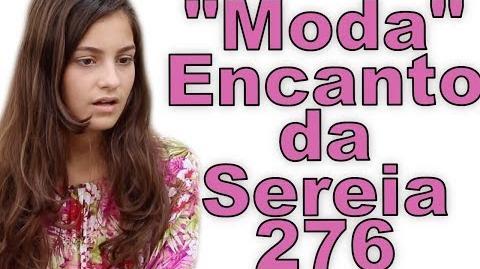 """""""Moda"""" Encanto da Sereia 276"""