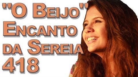 """""""O Beijo"""" Encanto da Sereia 418"""