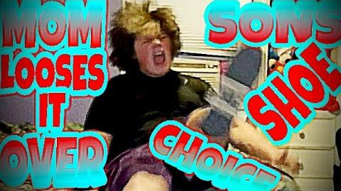 MOM LOSES IT OVER SON'S CHOICE IN SHOES!!!