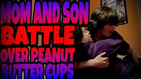 MOM AND SON BATTLE OVER PEANUT BUTTER CUPS!!!