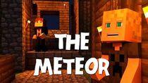 The Meteor (Minecraft Animation)