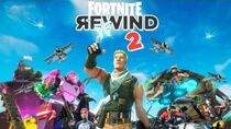 The Fortnite Rewind Part Two