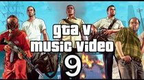 GTA 5 Music Video 9 (Official)