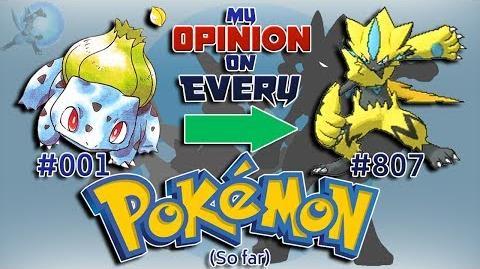 My Opinion on EVERY Pokémon Generation 1 to 7