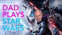 Dad Plays Star Wars Jedi Fallen Order