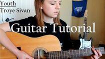 YOUTH - Troye Sivan Easy Guitar Tutorial