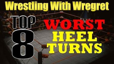 Top 8 Worst Heel Turns Wrestling With Wregret
