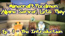 Pixelmon (Pokemon Mod) Server Lets Play - Episode 1 - The Introduction
