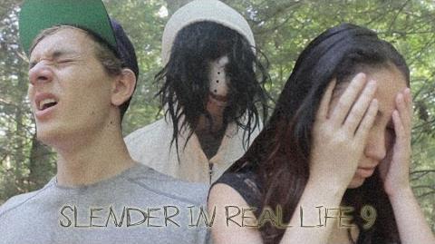 Slender in Real Life 9