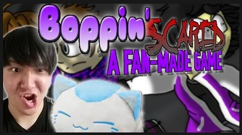 FAN GAME Boppin' Scared! - WHAT'S POPPIN?!