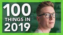 100 Things We Did in 2019