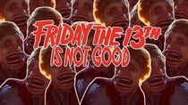 Friday the 13th is not good