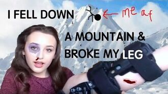 I FELL DOWN A MOUNTAIN AND BROKE MY LEG STORYTIME