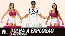 Olha a Explosão - Mc Kevinho - Cia