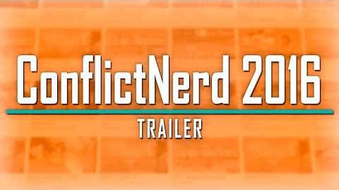ConflictNerd 2016 Trailer