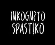 Inkognito Spastiko Schriftzug