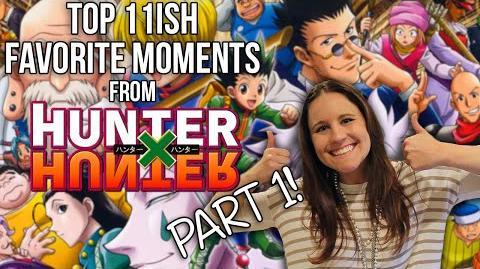 TOP 11ish HUNTER X HUNTER (2011) MOMENTS! - PART 1