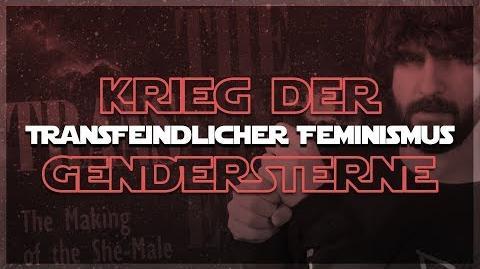KRIEG DER GENDERSTERNE - Die Welt des transfeindlichen Feminismus