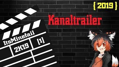 Kanaltrailer 2019 ItsMinefail