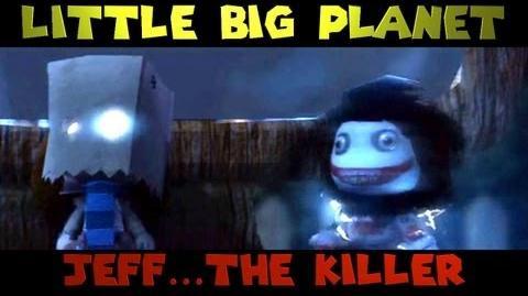 Little Big Planet JEFF THE KILLER (The Derp Crew)