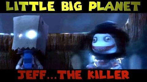 Little Big Planet JEFF THE KILLER (The Derp Crew)
