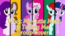 What My Cutiemark is Telling Me Group Cover (Ft