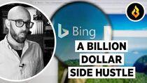 """Bing Microsoft's """"Side Hustle"""""""