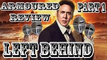 Armoured Critic - Left Behind (Part 1)