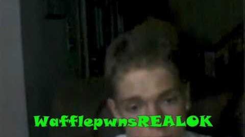 Stephen- wafflepwn is NOT FAKE!(ORIGINAL VIDEO)
