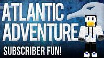 You Decide our Path! - Atlantic Adventure 1 Minecraft Subscriber Survival 1