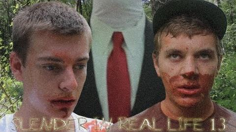 Slender in Real Life 13