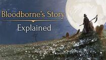 Bloodborne's Story ► Explained!