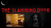 The Slamming Door Analysis