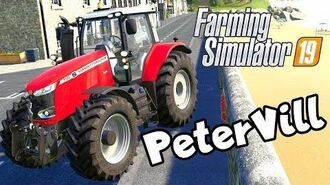WELCOME TO PETERVILL! Episode 1 Farming Simulator 19