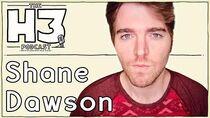 H3 Podcast 52 - Shane Dawson