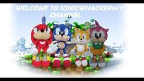Welcome to SonicWhacker55's Channel!