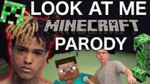 """XXXTENTACION - """"LOOK AT ME"""" MINECRAFT PARODY"""