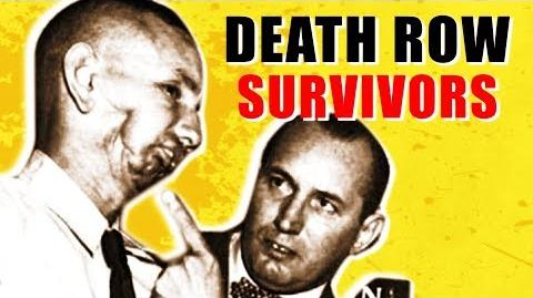 Surviving DEATH ROW - FACT or FICTION?