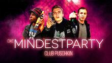 Club Puschkin - Die Mindestparty