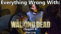 Everything Wrong With The Walking Dead Season 8 Part 2 4
