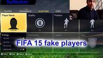 FIFA 15 fake players