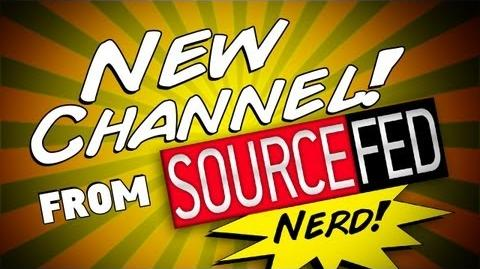 NEW CHANNEL FROM SOURCEFED!