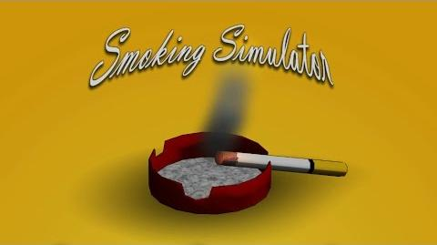 Smokin' Slam Smoking Simulator