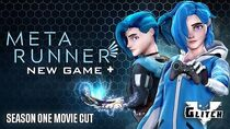 Meta Runner Season 1 Movie Cut New Game+