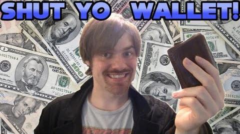 SHUT YO' WALLET!