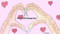 SCP-3199 Dating Sim Live Stream