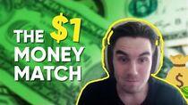 The $1 Money Match