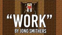 Work - Jono (Official Hermitcraft Grian Song)